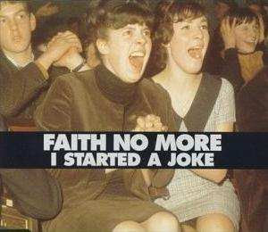 FAITH NO MORE - I Started a Joke cover