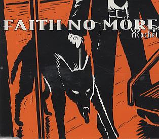 FAITH NO MORE - Ricochet cover