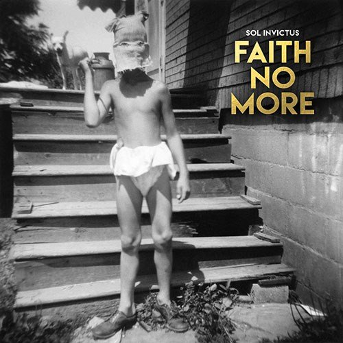 FAITH NO MORE - Sol Invictus cover