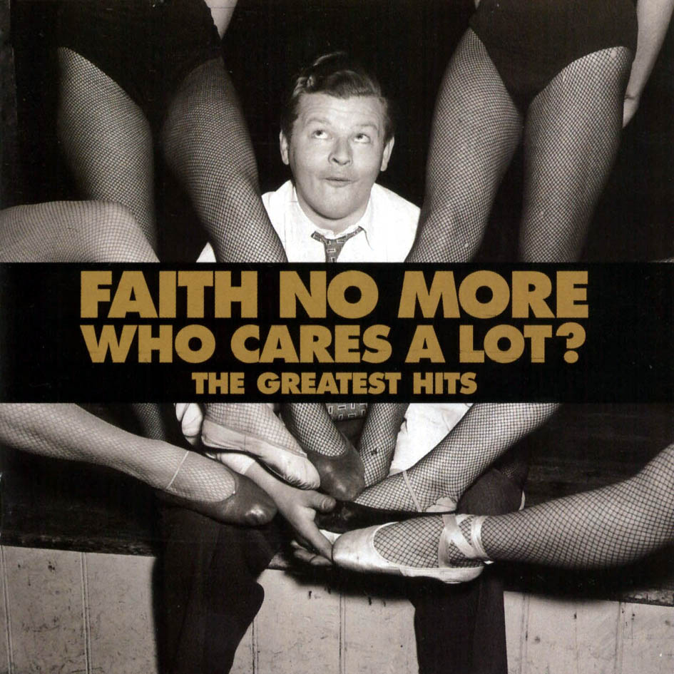 FAITH NO MORE - Who Cares A Lot? The Greatest Hits cover