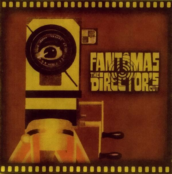 FANTÔMAS - The Directors Cut cover
