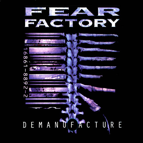 http://www.metalmusicarchives.com/images/covers/fear-factory-demanufacture.jpg