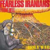 FEARLESS IRANIANS FROM HELL - Holy War cover