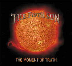 THE FIFTH SUN - The Moment of Truth cover