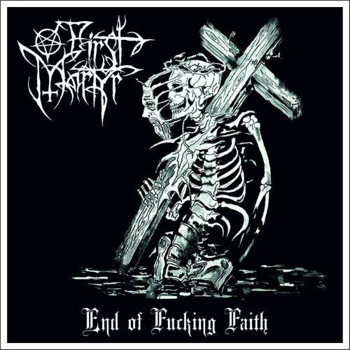 FIRST MARTYR - End of Fucking Faith cover