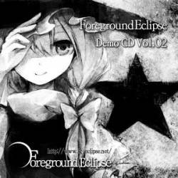 FOREGROUND ECLIPSE - Demo CD Vol. 02 cover