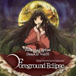 FOREGROUND ECLIPSE - Demo CD Vol. 05 cover