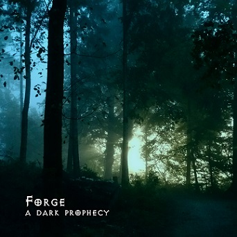 FORGE - A Dark Prophecy cover