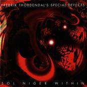 FREDRIK THORDENDAL'S SPECIAL DEFECTS - Sol Niger Within cover