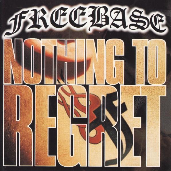 FREEBASE - Nothing To Regret cover