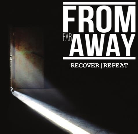FROM FAR AWAY - Recover Repeat cover