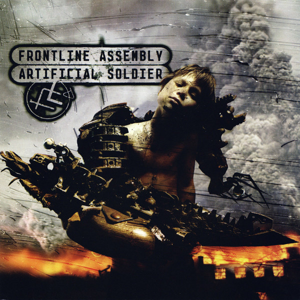 FRONT LINE ASSEMBLY - Artificial Soldier cover