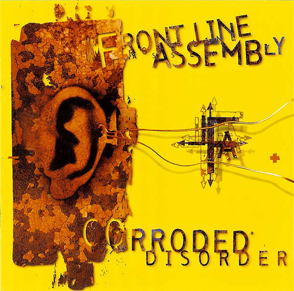 FRONT LINE ASSEMBLY - Corroded Disorder cover