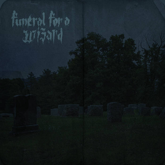 FUNERAL FOR A WIZARD - Funeral For A Wizard cover