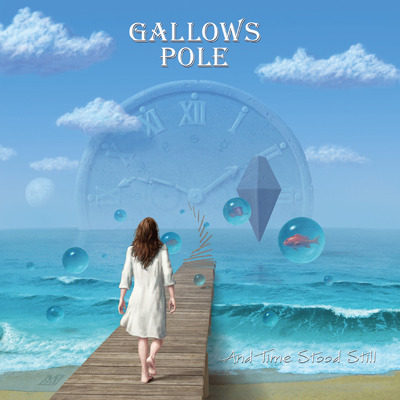 GALLOWS POLE - And Time Stood Still cover