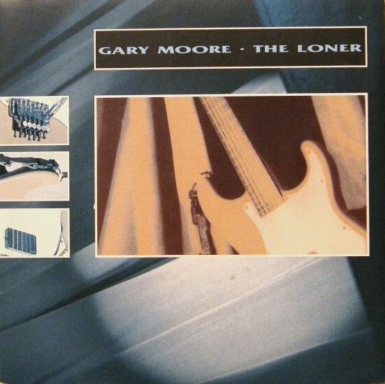 GARY MOORE The Loner Reviews And MP3