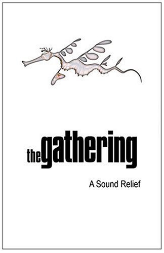 THE GATHERING - A Sound Relief cover