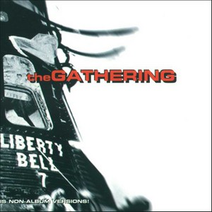 THE GATHERING - Liberty Bell cover