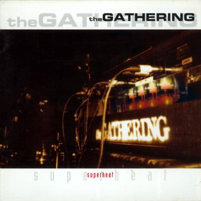 THE GATHERING - Superheat cover