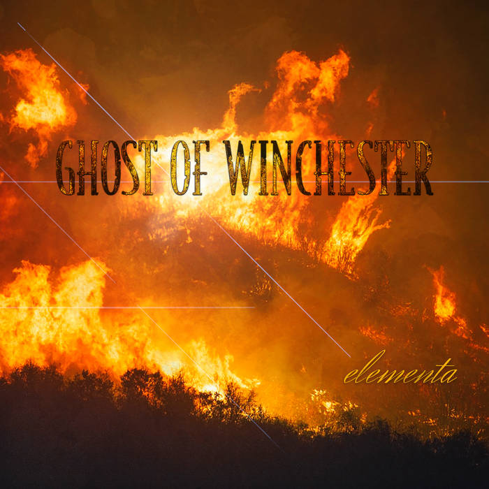 GHOST OF WINCHESTER - Elementa cover