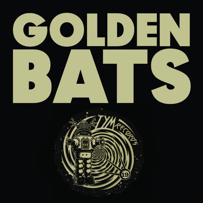 GOLDEN BATS - Golden Bats / Dumb Numbers cover