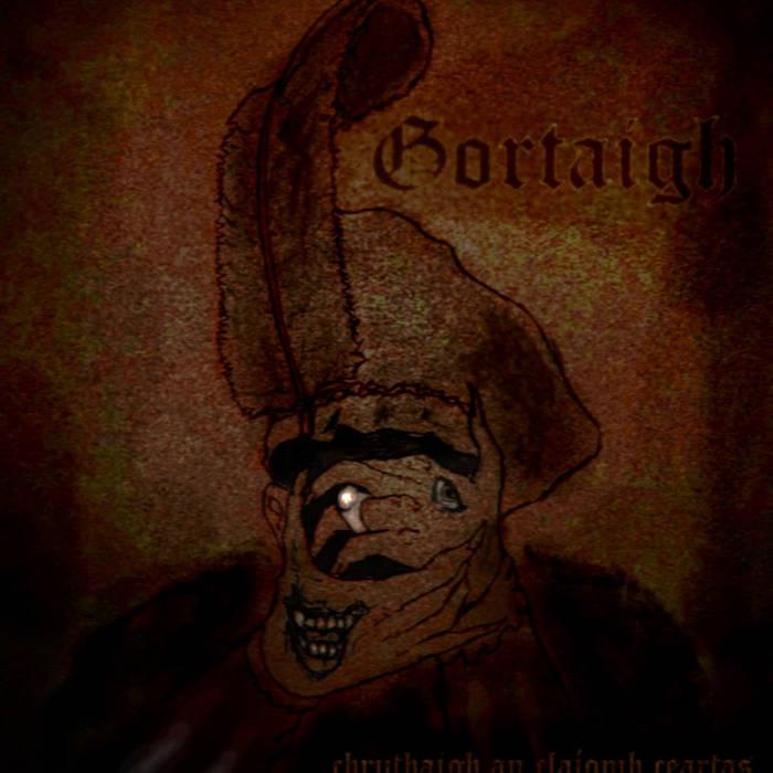 GORTAIGH - Сhruthaigh An Claíomh Ceartas cover