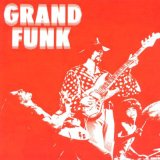 GRAND FUNK RAILROAD - Grand Funk cover