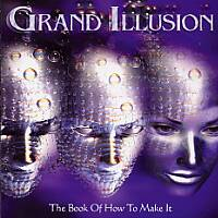 GRAND ILLUSION - The Book of How To Make It cover