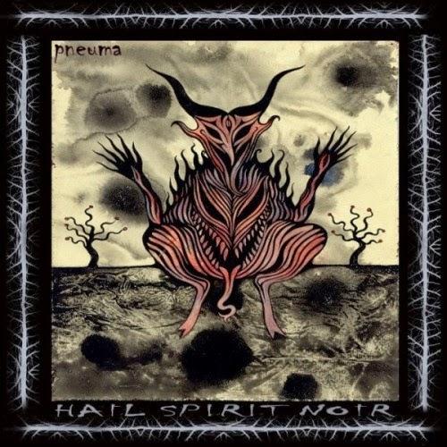 HAIL SPIRIT NOIR - Pneuma cover