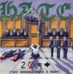 H.A.T.E. (PA) - Two Wrongs Make A Right cover