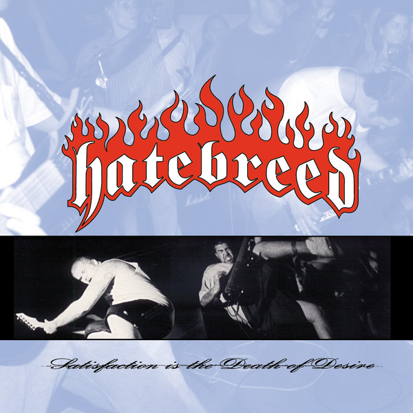 HATEBREED - Satisfaction Is The Death Of Desire cover