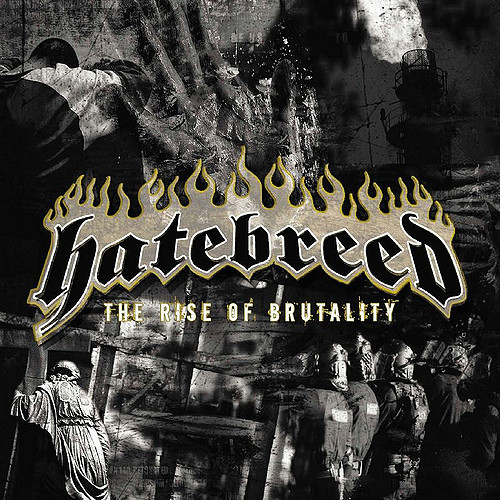 HATEBREED - The Rise of Brutality cover
