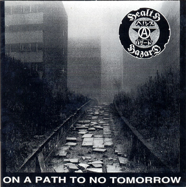 HEALTH HAZARD - On A Path To No Tomorrow / Songs Of Praise cover