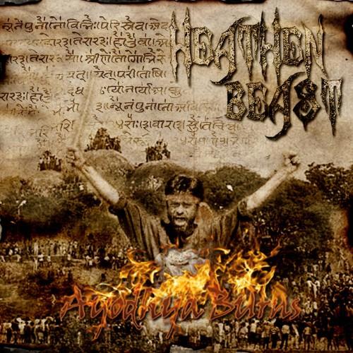 HEATHEN BEAST - Ayodhya Burns cover