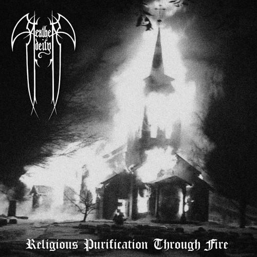 HEATHEN DEITY - Religious Purification Through Fire cover