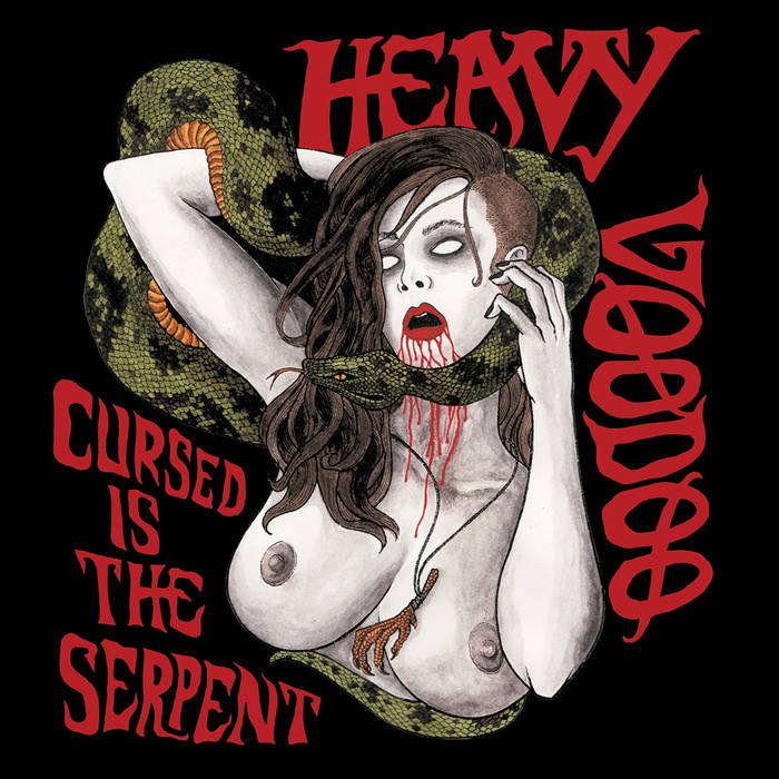 HEAVY VOODOO - Cursed Is The Serpent cover