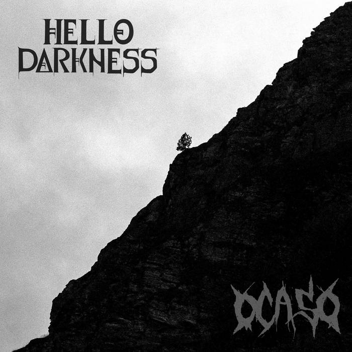 HELLO DARKNESS - Hello Darkness / Ocaso cover