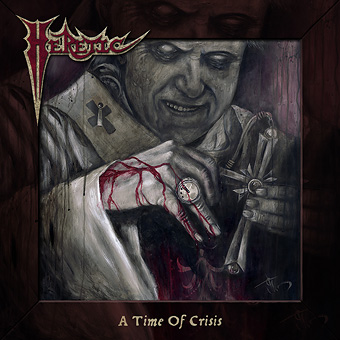 HERETIC - A Time of Crisis cover