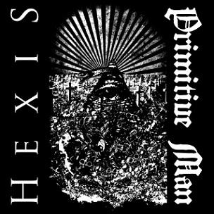 HEXIS - Primitive Man / Hexis cover