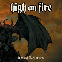 HIGH ON FIRE - Blessed Black Wings cover