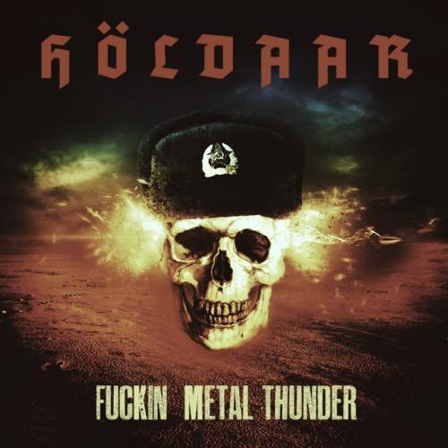 HOLDAAR - Fuckin Metal Thunder cover