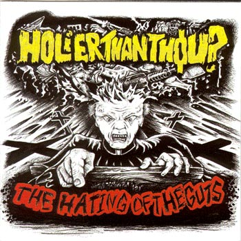 HOLIER THAN THOU? - The Hating of the Guts cover