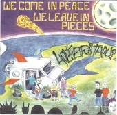 HOLIER THAN THOU? - We Come In Peace, We Leave In Pieces cover