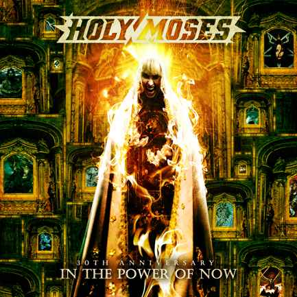 HOLY MOSES - 30th Anniversary: In the Power of Now cover