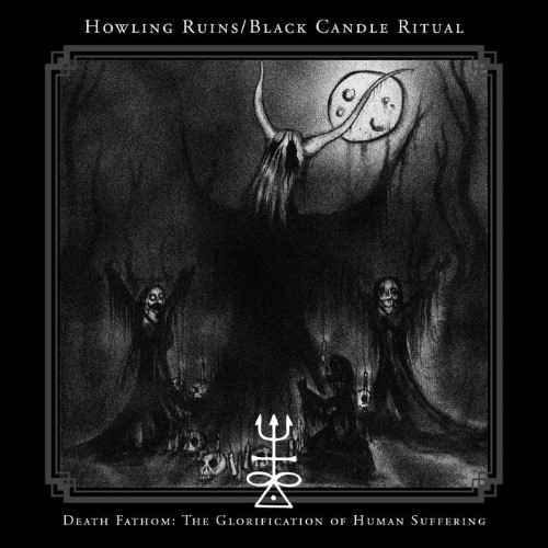HOWLING RUINS - Death Fathom: The Glorification of Human Suffering cover