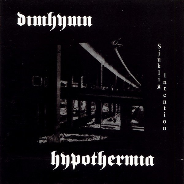 HYPOTHERMIA - Sjuklig Intention cover