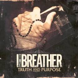 I THE BREATHER - Truth and Purpose cover