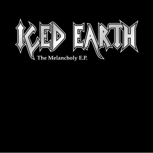 ICED EARTH - The Melancholy E.P. cover