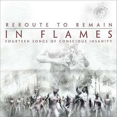 IN FLAMES - Reroute to Remain: Fourteen Songs of Conscious Insanity cover