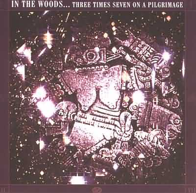 IN THE WOODS... - Three Times Seven on a Pilgrimage cover